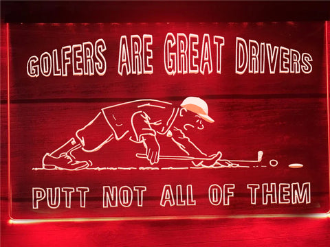 Image of Golfers are Great Drivers Illuminated Sign