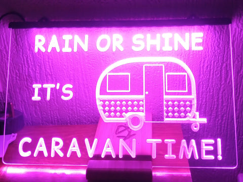Image of Rain or Shine it's Caravan Time Illuminated Sign