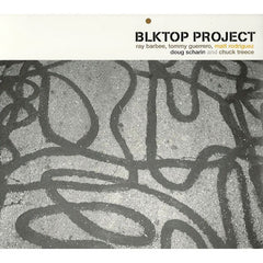 BLKTOP PROJECT S/T