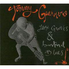 Tommy Guerrero Loose Grooves & Bastard Blues