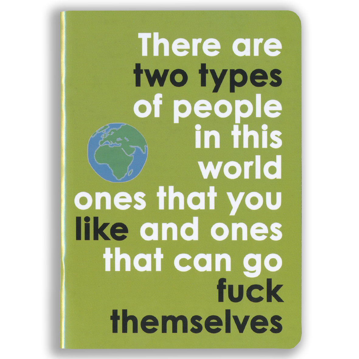 Two Types of People In This World Notebook