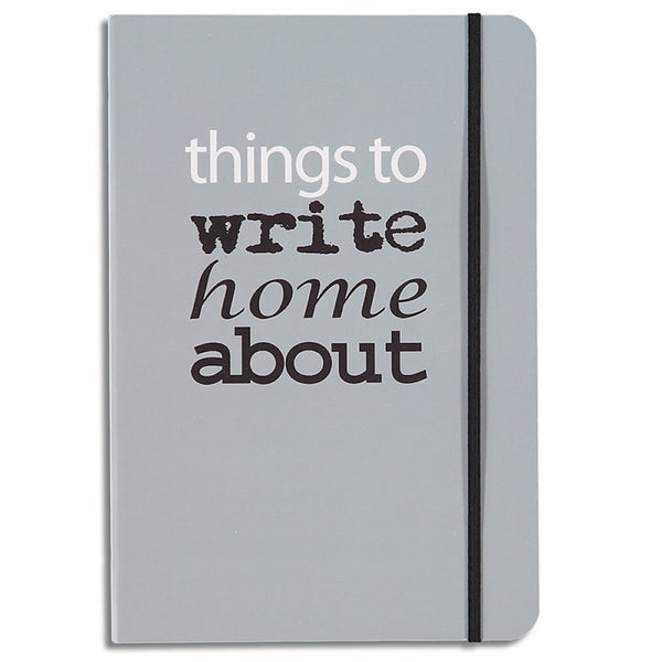 things to write home about - lined notebook
