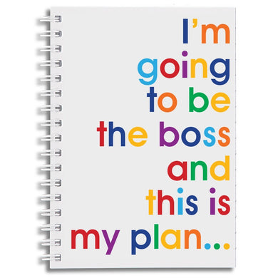 I'm going to be the boss - A6 notebook