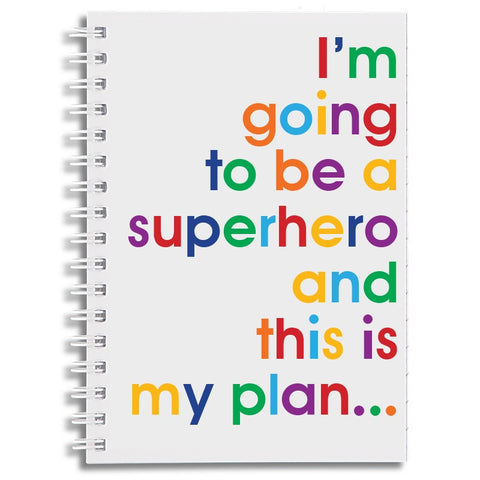 I'm going to be a superhero - A6 notebook
