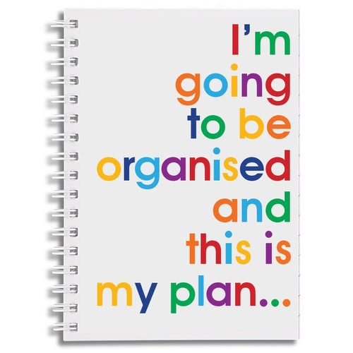 I'm going to be organised - A6 size notebook