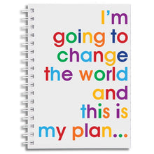 I'm going to change the world - A6 notebook