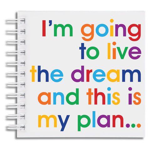 I'm going to live the dream - doodle pad