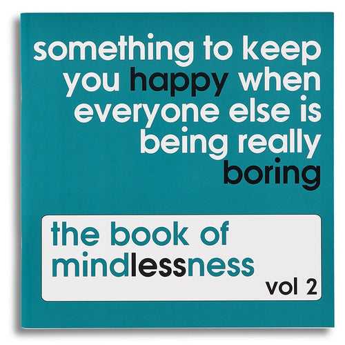 the book of mindlessness - Volume 2