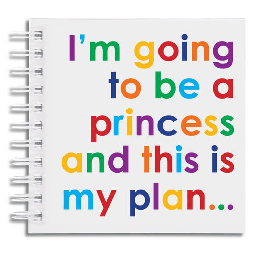 I'm going to be a princess - notebook