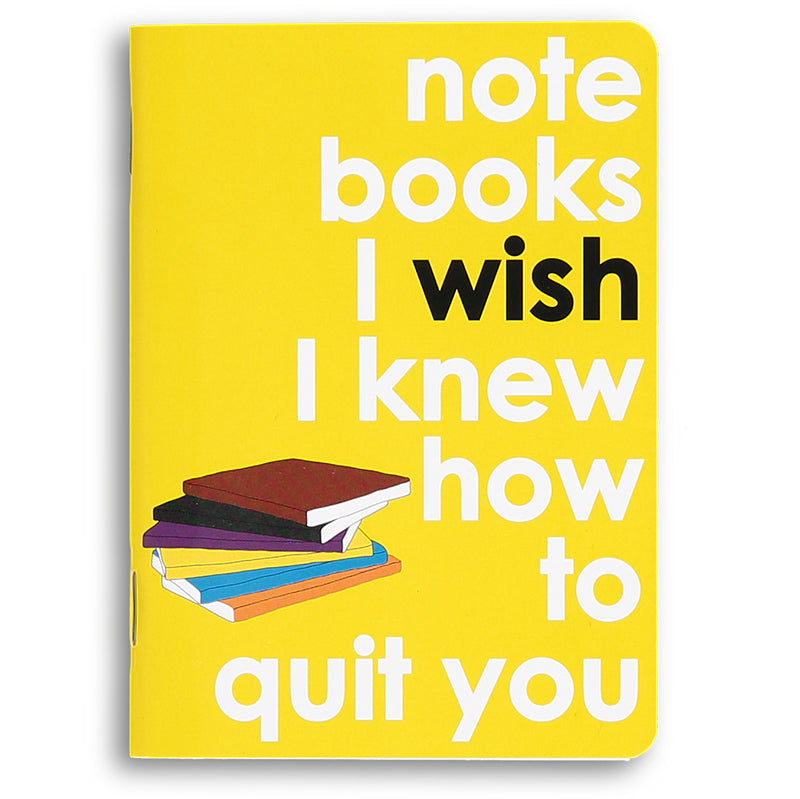 I wish I knew how to quit you - movie quote notebook