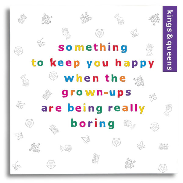 Something to Keep you Happy - Kings and Queens Activity Book