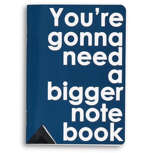 you're gonna need a bigger notebook - little notebook