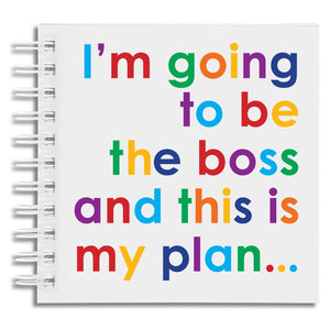 I'm going to be the boss - notebook