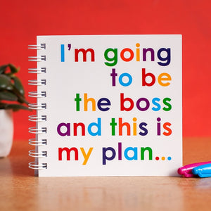 I'm going to be the boss - doodle pad