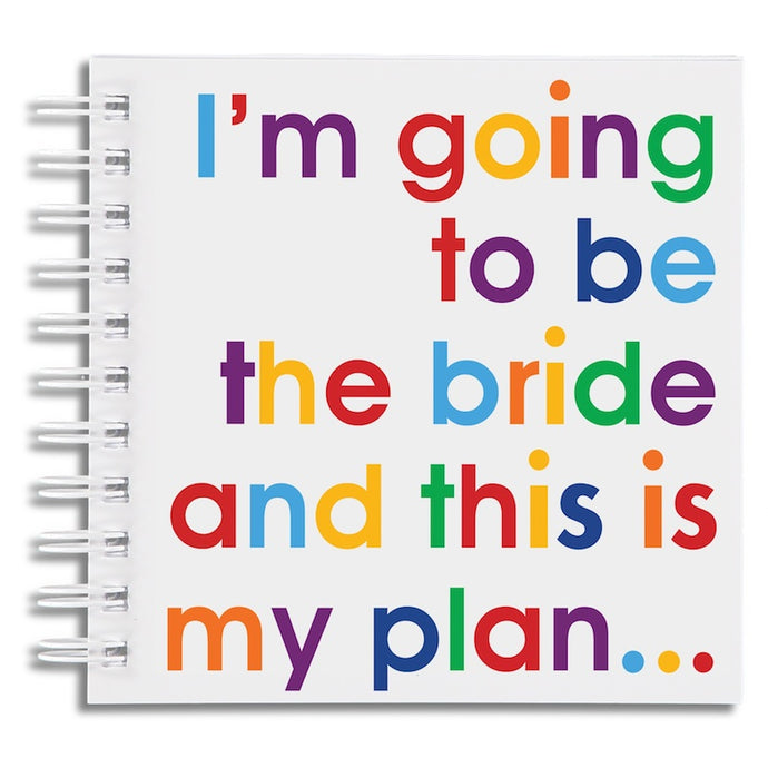 I'm going to be the bride - notebook
