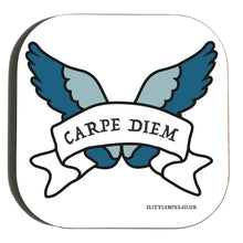 Seize the Day - Coaster