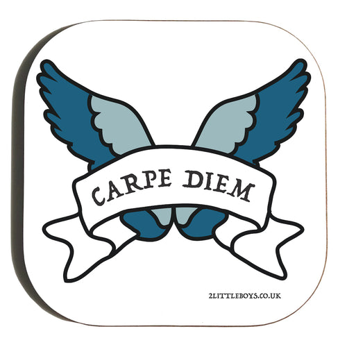 Seize the Day - Latin Motto - Coaster