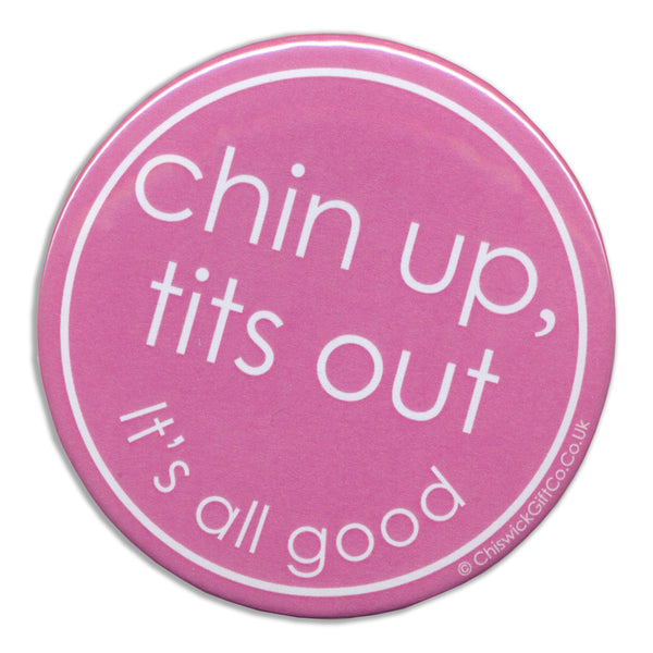 Chin Up Tits Out Magnet