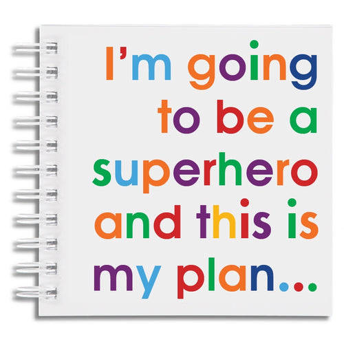 I'm going to be a superhero - notebook
