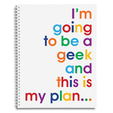 I'm going to be a geek - A4 size writing pad