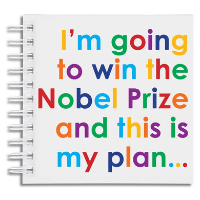 I'm going to win the Nobel Prize - notebook