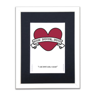 I am Not Led, I Lead - Latin Motto - A5 Framed Artwork