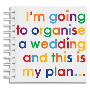 I'm going to organise a wedding - notebook
