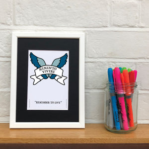 Remember to Live - Latin Motto - A5 Framed Artwork