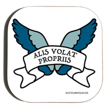 She Flies With Her Own Wings - Latin Motto - Coaster