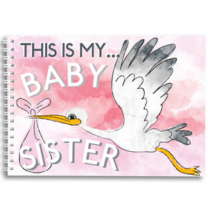 This is my baby sister - keepsake book