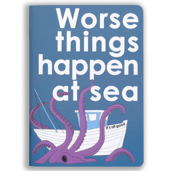 Worse Things Happen at Sea Notebook