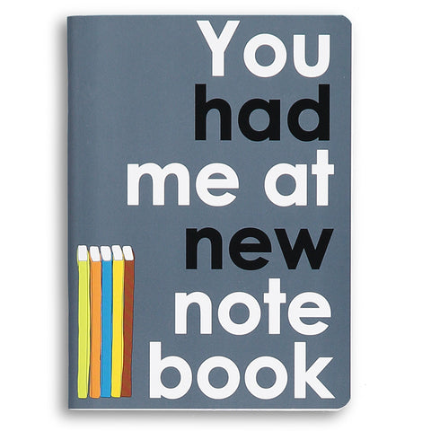 you had me at new notebook - movie quote notebook
