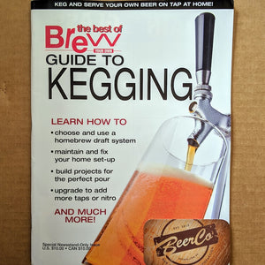 Brew Your Own - BYO Magazine - GUIDE TO KEGGING
