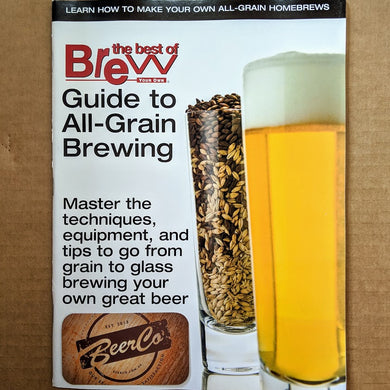 Brew Your Own - BYO Magazine - Guide to All-Grain Brewing - BeerCo