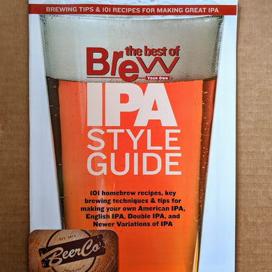 Brew Your Own - BYO Magazine - IPA STYLE GUIDE