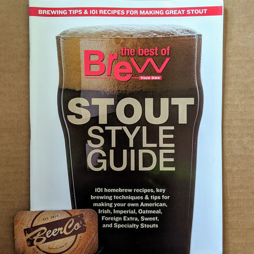 Brew Your Own - BYO Magazine - Stout Style Guide