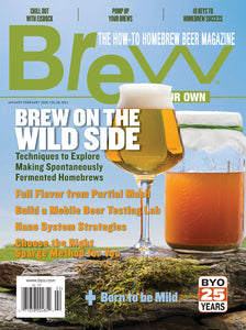 Brew Your Own - BYO Magazine - January-February 2020 - Vol. 26, No. 1