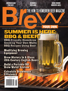 Brew Your Own - BYO Magazine - July-August 2019 - Vol. 25, No. 4