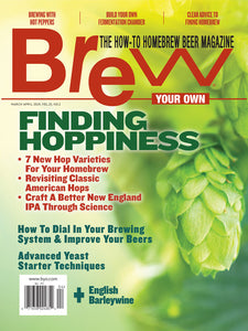 Brew Your Own - BYO Magazine - March-April 2019 - Vol. 25, No. 2
