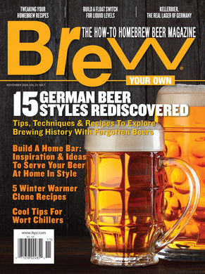 Brew Your Own - BYO Magazine - November 2019 - Vol. 25, No. 7