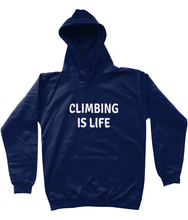 CLIMBING IS LIFE - AGED 3-13 - kids' hoodie (white print on various colours)