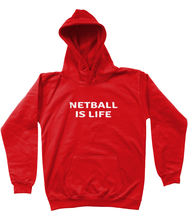 NETBALL IS LIFE - AGED 3-13 - kids' hoodie/jumper (white print on various colours)