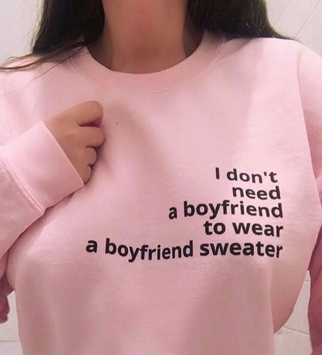 I DON'T NEED A BOYFRIEND (US) - women's boyfriend fit sweatshirt (white/blue/pink)