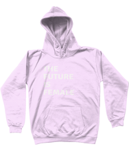 THE FUTURE IS FEMALE - AGED 3-13 YEARS - girls' hoodie (white print on various colours)