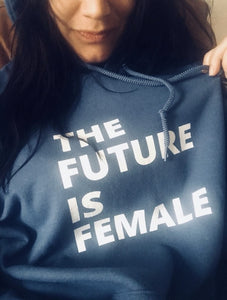 The Future is Female feminist feminism hoodie blue