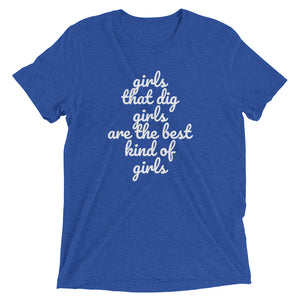 GIRLS THAT DIG GIRLS - women's short sleeve t-shirt (she-shirt) (white print on various colours)
