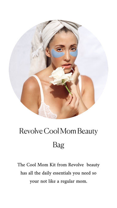 Cool Mom Kit by REVOLVE my Favs