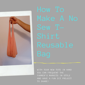 How To Make A No Sew T-Shirt Reusable Bag