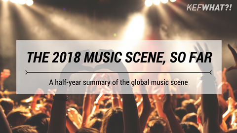 The 2018 Music Scene, So Far