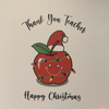 Teacher Card - Thank You & Happy Christmas!